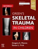 Green s Skeletal Trauma in Children