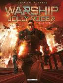Warship Jolly Roger - Tome 1 - Sans retour