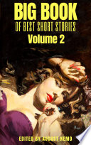 Big Book of Best Short Stories: Volume 2