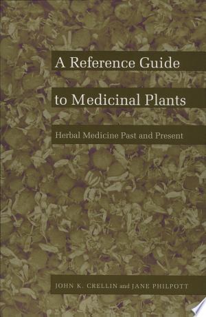 Download A Reference Guide to Medicinal Plants Free Books - Dlebooks.net