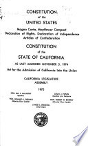 Constitution of the United States ; Constitution of the State of California as Last Amended ...