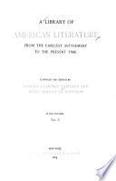 A Library of American Literature  Literature of the republic  pt  2  1821 1834