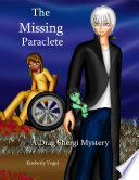 The Missing Paraclete  A Drag Shergi Mystery