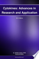 Cytokines  Advances in Research and Application  2011 Edition