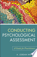 """""""Conducting Psychological Assessment: A Guide for Practitioners"""" by A. Jordan Wright"""