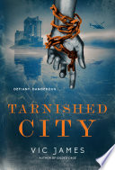 Tarnished City Vic James Cover