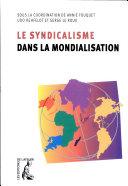 Le syndicalisme dans la mondialisation