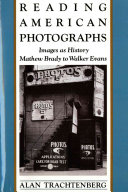 Reading American Photographs: Images As History-Mathew Brady ...
