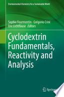 Cyclodextrin Fundamentals  Reactivity and Analysis