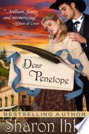Dear Penelope A Historical Western Romance