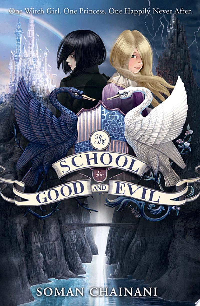 The School for Good and Evil (The School for Good and Evil, Book 1) image