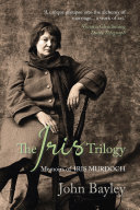 The Iris Trilogy: Memoirs of Iris Murdoch Pdf/ePub eBook