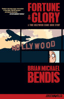 Fortune and Glory  A True Hollywood Comic Book Story