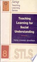 Teaching Learning For Social Understanding 8