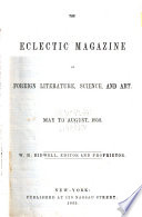 The Eclectic Magazine of Foreign Literature  Science  and Art Book