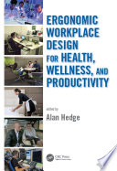 """Ergonomic Workplace Design for Health, Wellness, and Productivity"" by Alan Hedge"
