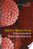 Safety Aspects of Engineered Nanomaterials
