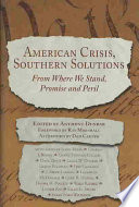 American Crisis  Southern Solutions