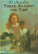 Three Against the Tide