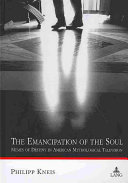 The Emancipation of the Soul ebook