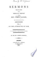 Sermons Translated from the Original French of the Late Rev. James Saurin ...