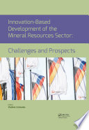 Innovation-Based Development of the Mineral Resources Sector: Challenges and Prospects