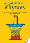 A Basketful of Rhymes