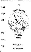 The Charity Hospital Pediatric Manual