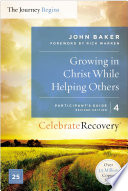 Growing in Christ While Helping Others Participant s Guide 4 Book PDF