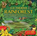 Rainforest : play look and find in amazing 3-D pop-ups : over 40 hidden animals.