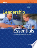 Leadership Essentials for Emergency Medical Services Book