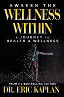 Awaken the Wellness Within