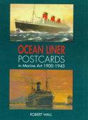 Ocean Liner Postcards in Marine Art  1900 1945
