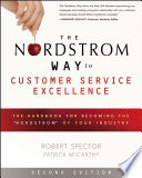"""""""The Nordstrom Way to Customer Service Excellence: The Handbook For Becoming the"""