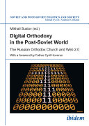 Digital Orthodoxy In The Post Soviet World
