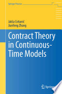 Contract Theory In Continuous Time Models