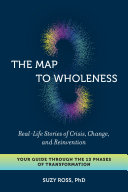 The Map to Wholeness