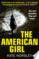 The American Girl A Disturbing And Twisty Psychological Thriller Book PDF