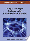 Using Cross Layer Techniques for Communication Systems