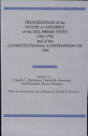 Pdf Proceedings of the House of Assembly of the Delaware State, 1781-1792, and of the Constitutional Convention of 1792