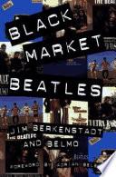 Black Market Beatles