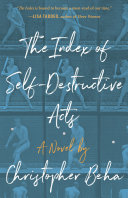 The Index of Self-Destructive Acts Pdf/ePub eBook