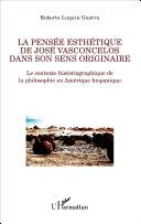 La pensée esthétique de José Vasconcelos dans son sens originaire Pdf/ePub eBook