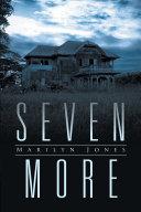 Seven More