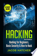 Hacking  Hacking For Beginners and Basic Security  How To Hack Book