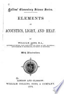 Elements of Acoustics  Light and Heat