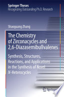The Chemistry of Zirconacycles and 2,6-Diazasemibullvalenes