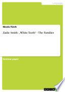 Zadie Smith     White Teeth      The Families