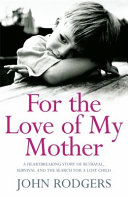 For the Love of My Mother ebook