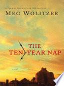 The Ten Year Nap